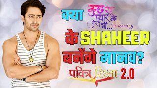 Pavitra Rishta 2.0 Latest News: Kuch Rang Pyar Ke Aise Bhi Star Shaheer Sheikh Bags Manav Opposite Ankita Lokhande