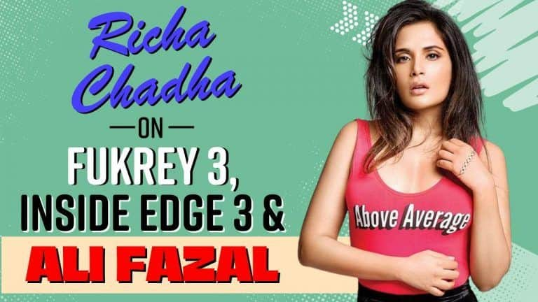Gangs Of Wasseypur Fame, Richa Chadha Gives Interesting Insights On Fukrey 3, Inside Edge 3, Personal Life & More | Watch Interview