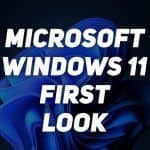 Windows 11 Operating System Has Been Launched By Microsoft | First Look: Major Tech Update