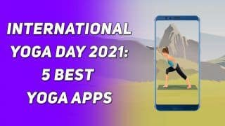 International Yoga Day 2021: Best 5 Yoga Apps That You Should Check Out   Watch Video