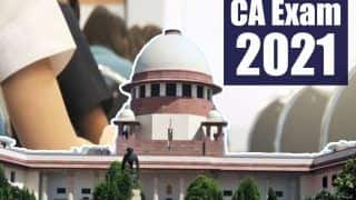 Supreme Court Gives Nod to Conduct CA Exams 2021 From Monday; Final Order Tomorrow | Highlights