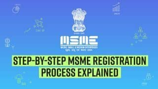 MSME Registration: Benefits, Eligibility, Documents Required, Step by Step Procedure Explained | MSME Day 2021