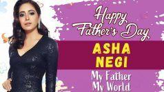 Asha Negi ने पिता की याद में कही ये बातें, Father's Day पर एक्ट्रेस का इमोशनल VIDEO