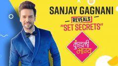 'कुंडली भाग्य' फेम संजय गगनानी ने सेट से जुड़े राज पर से उठाया पर्दा, बताया कौन है उनका पंसदीदा को-स्टार