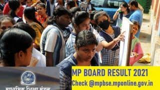 MP Board Class 12 Result 2021: MPBSE Class 12 Result DECLARED, 100% Pass Percentage; Here's How to CHECK Score