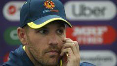 वेस्टइंडीज ओर बांग्लादेश दौरे से बाहर हुए चोटिल ऑस्ट्रेलियाई कप्तान एरोन फिंच