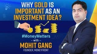 Why invest in Gold | How to Invest in Sovereign Gold Bond, Benefits Explained: Money Matters With Mohit Gang, Founder, Moneyfront: