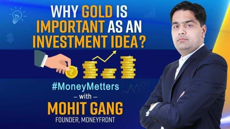 Why invest in Gold   How to Invest in Sovereign Gold Bond, Benefits Explained: Money Matters With Mohit Gang, Founder, Moneyfront: