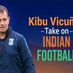 I-League Winning Coach Kibu Vicuna Says Pedri Best Talent, Points Major Gap in Indian And European Leagues