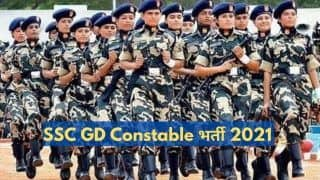 SSC GD Constable Recruitment 2021: Only Few Days Left to Apply For 25271 Posts, Salary Up to Rs 69100, Apply Today