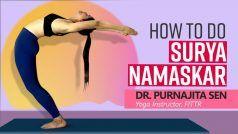 How to do Surya Namaskar: कैसे करें सूर्य नमस्कार? | जानें योग इंस्ट्रक्टर डॉ. पूर्णाजिता सेन से