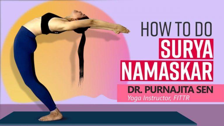 How to do Surya Namaskar   Yoga Instructor Dr. Purnajita Sen Demonstrates   Watch Video