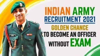 Indian Army Recruitment 2021: Become an Officer in Indian Army Without Giving Exam| Watch Video to Know How