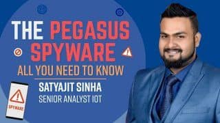 The Pegasus Spyware: All You Need to Know | Satyajit Sinha, Senior Analyst IOT Explains