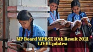 MP Board MPBSE 10th Result 2021 LIVE Updates: MP Board Class 10 Results DECLARED @mpresults.nic.in, Direct Link Here