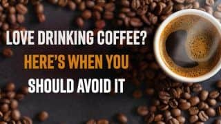 Love Drinking Coffee? Here's When You Should Avoid It   Watch Video