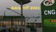 GAIL Recruitment 2021: GAIL में इन विभिन्न पदों पर बिना परीक्षा के मिल सकती है नौकरी, बस होनी चाहिए ये योग्यता, लाखों में मिलेगी सैलरी