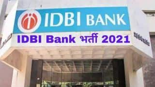 IDBI Recruitment 2021: Simple Graduates Can Apply For 920 Executive Posts. Apply Today at idbibank.in