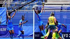 Tokyo olympics 2020, IND vs AUS Hockey LIVE: भारत ने रचा इतिहास, पहली बार महिला हॉकी टीम सेमीफाइनल में