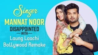 Singer Mannat Noor Disappointed With Her Hit Laung Laachi's Bollywood Remake, Wants to Sing For Deepika Padukone: Exclusive Interview