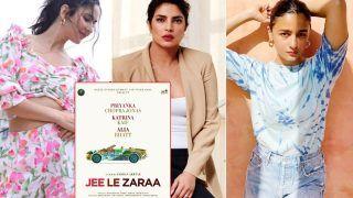 Jee Le Zara First Look Out: Alia Bhatt, Priyanka Chopra, Katrina Kaif Coming Together For 'Road Trip' In Farhan Akhtar's Directorial
