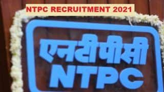 NTPC Recruitment 2021: Vacancies Available for Various Posts in NTPC, No Exam Required, Salary in Lakhs; Check Eligibility, Important Dates & Other Details