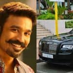 Dhanush in Trouble as Madras HC Asks Actor to Pay Rs 30 Lakh in 48 Hours on Rolls Royce Tax Exemption