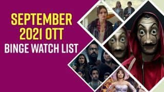 September 2021 OTT Binge Watch: Get Ready to Watch These Web-Series And Movies Releasing This Month