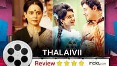 Thalaivii Movie Review: Rise And Rise of Kangana Ranaut!
