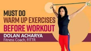Must Do Warm Up Exercises Before Your Workout; Watch Video to Find Out