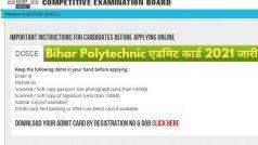 Bihar Polytechnic Admit Card 2021 Released: BCECEB ने जारी किया बिहार Polytechnic 2021 का एडमिट कार्ड, इस Direct Link से करें डाउनलोड