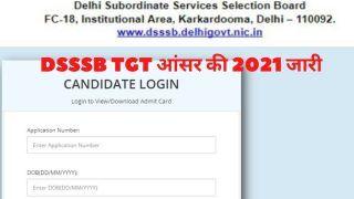 DSSSB TGT Answer Key 2021 Released: DSSSB ने जारी किया TGT 2021 का Answer Key, ये रहा डाउनलोड करने का Direct Link