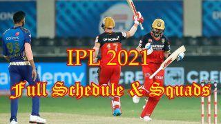 IPL 2021: जानिए Full Schedule, किस वक्त शुरू होंगे आपकी फेवरेट टीम के मुकाबले?