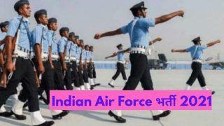 Indian Air Force Recruitment 2021: भारतीय वायुसेना में नौकरी करने का गोल्डन चांस, 12वीं, ग्रेजुएट करें आवेदन, होगी अच्छी सैलरी