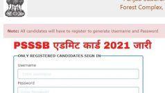 PSSSB Admit Card 2021 Released: PSSSB ने जारी किया इन पदों के लिए एडमिट कार्ड, इस Direct Link से करें डाउनलोड