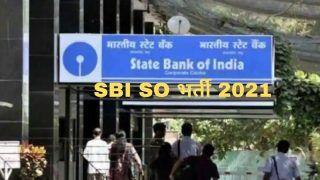 SBI SO Recruitment 2021: SBI में बिना परीक्षा ऑफिसर बनने का गोल्डन चांस, आवेदन प्रक्रिया शुरू, 3.75 लाख मिलेगी सैलरी