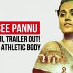 Taapsee Pannu's Rashmi Rocket Trailer Is Out, Questions Gender Testing For Females In Sports: Details Inside
