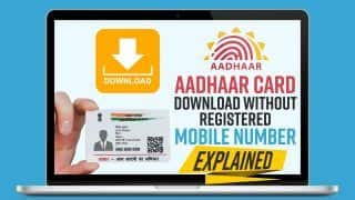 How to Download Aadhaar Card Without Registered Mobile Number; Explained