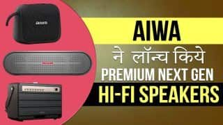 AIWA Launched Next Generation Hi-Fi Speakers In India : कमाल की साउंड क्वालिटी और दमदार बैटरी के साथ लॉन्च हुए | Watch Video