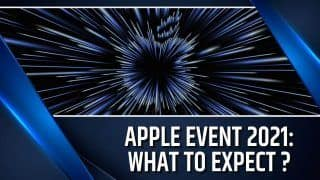 Apple Event 2021 : Apple's Next Event To Be Held On 18th Of October, Here's What You Can Expect | Watch Video