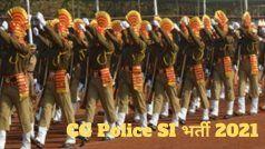 CG Police SI Recruitment 2021: छत्तीसगढ़ पुलिस में इन पदों पर निकली बंपर वैकेंसी, जल्द करें आवेदन, 48000 होगी सैलरी