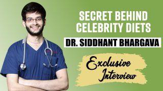 Exclusive : Dr. Siddhant Bhargava On Alia Bhatt, Sara Ali Khan Fitness and Diet Plan | Food Darzee