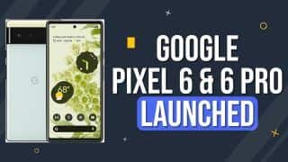 Google Pixel 6 And Pixel 6 Pro Launched With Tensor Chips, Magic Eraser And New Camera System| Watch Video