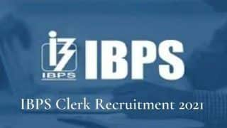 IBPS Clerk Revised Recruitment 2021 Notification Out on Official Website ibps.in   Check New Vacancies Details and Other