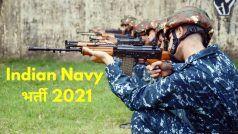 Indian Navy Recruitment 2021: 12वीं पास के लिए भारतीय नौसेना में इन पदों पर निकली बंपर वैकेंसी, आवेदन प्रक्रिया शुरू, 69000 होगी सैलरी