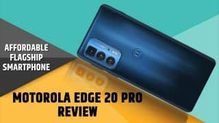 Motorola Edge 20 Pro: Should You Buy It Or Not? Watch This Review Video To Find Out