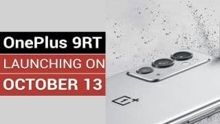 OnePlus 9RT To Launch: Features, Specifications, Price Revealed   Watch Video