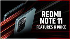 Redmi Note 11 Series आज होगी लॉन्च, यहां जानें संभावित कीमत और स्पेसिफिकेशन्स