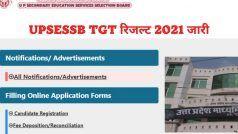 UPSESSB TGT Result 2021 Declared: जारी हुआ UPSESSB TGT 2021 का रिजल्ट, इस Direct Link से करें चेक