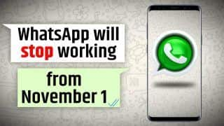 WhatsApp Update: WhatsApp To Stop Working On These Devices From November 1st, Here's All You Need To Know | Watch Video